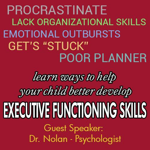 Speaker Session - Executive Functioning Skills in Children